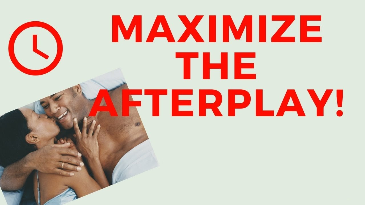afterplay sex